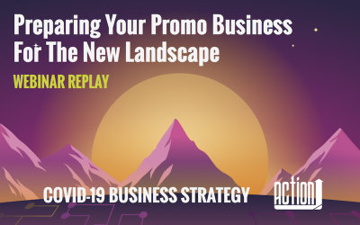 Preparing Your Promo Business For The New Landscape
